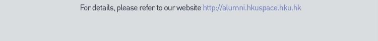 Alumni Website: http://alumni.hkuspace.hku.hk
