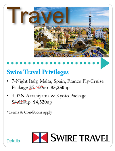 Travel: Swire Travel Privileges -7-Night Italy, Malta, Spain, France Fly-Cruise Package $5,250up; 4D2N Arashiyama & Kyoto Package $4,520up *Terms & Conditions apply
